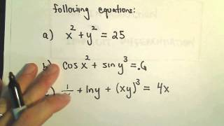 Implicit Differentiation for Calculus - More Examples,  #1