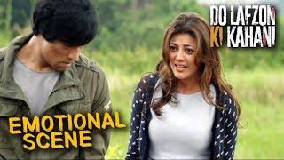 Kajal Aggarwal Meets Randeep Hooda | Do Lafzon Ki Kahani | Emotional Scene | HD