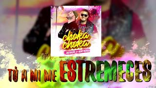 Choka Choka - Kiko Rivera y Henry Mendez ( Video Lyric)