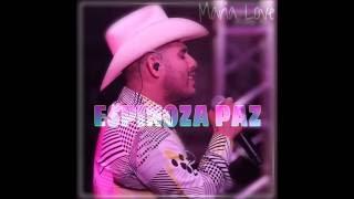 Espinoza Paz    ESTOY CON OTRA EN LA CAMA