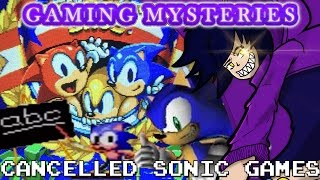 Gaming Mysteries: Cancelled Sonic Games