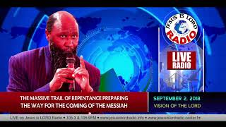 VISION OF THE MASSIVE TRAIL OF REPENTANCE PREPARING THE WAY FOR THE COMING OF THE MESSIAH!!!