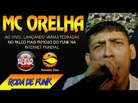 MC Orelha Ao vivo na Roda de Funk Lançando várias pedradas Áudio Disponivel