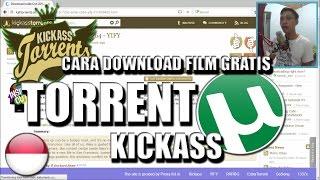 Cara Download Film Gratis Dengan TORRENT ft. KICKASS