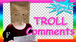 Butterface?! Briony Reads Mean Comments From Her Trolls | Briony