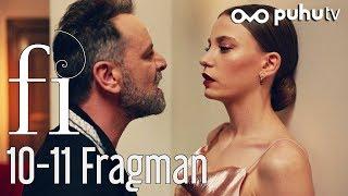 Fi 10-11. Bölümler Fragman