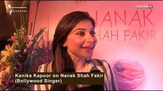 Nanak Shah Fakir   Kanika Kapoor on Nanak Shah Fakir   In Cinemas on April 13