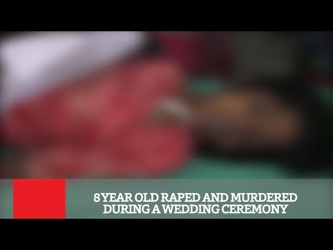 Xxx Mp4 8 Year Old Raped And Murdered During A Wedding Ceremony 3gp Sex