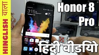 Hindi | Honor 8 Pro India Hands On- Camera Test, Features & Details | Hinglish Wala