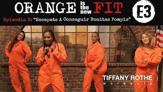 Orange is the New Fit Episodio 3: Escápate y Consigue unas Bonitas Pompis   TiffanyRotheWorkouts