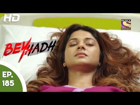 Beyhadh - बेहद - Episode 185 - 26th June, 2017