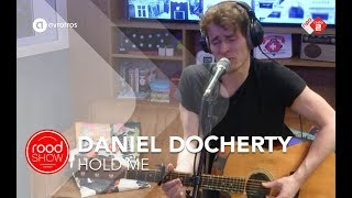 Daniel Docherty - Hold Me live @ Roodshow Late Night