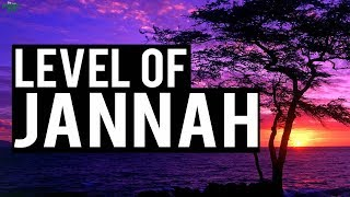 What Level Of Jannah Do You Desire?