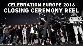 Closing Ceremony Reel | Star Wars Celebration Europe 2016
