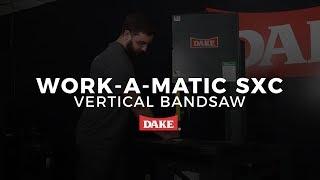 Dake Corporation Work A Matic SXC Vertical Bandsaw