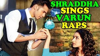 Shraddha Kapoor Sings While Varun Dhawan Raps For 'ABCD 2' | EXCLUSIVE