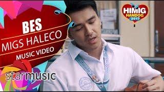 Migz Haleco - Bes | Himig Handog 2017 (Official Music Video)
