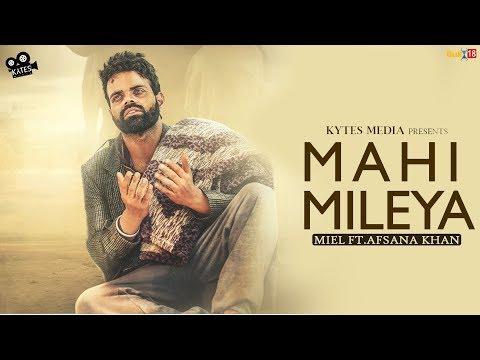 Xxx Mp4 Mahi Mileya Miel Ft Afsana Khan Latest Punjabi Song 2018 Kytes Media Lyrical Video Song 3gp Sex
