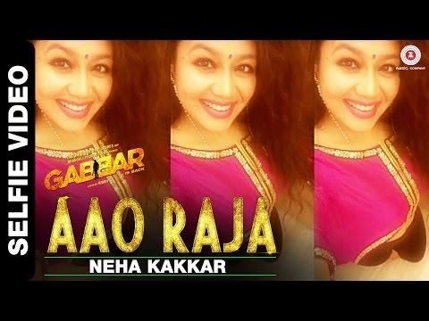 Xxx Mp4 Aao Raja Selfie Video By Neha Kakkar The Selfie Queen 3gp Sex