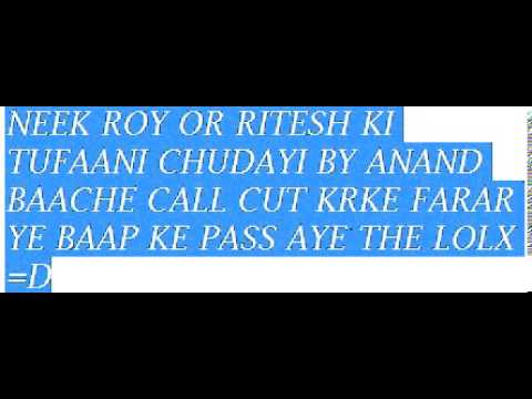 Xxx Mp4 NEEK ROY RITESH BACHE CHUD KR CALL CUT KRKE FARAR BY ANAND D 3gp Sex