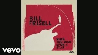 Bill Frisell - You Only Live Twice