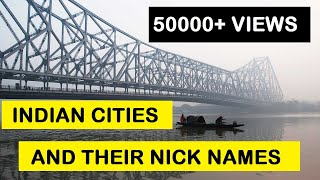 35 INDIAN Cities And Their NICKNAMES
