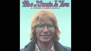 The Eagle And The Hawk - Blind Pilot from The Music Is You: A Tribute to John Denver