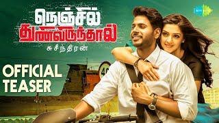 Nenjil Thunivirunthal - Official Teaser | Sundeep, Vikranth, Soori | Suseenthiran | D. Imman | Tamil