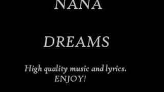 NANA - Dreams (with lyrics)