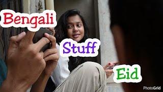 Bengali Stuff EID | Bengali Eid Awkwardness | Bangla Funny Video | We r Mothel | 2017