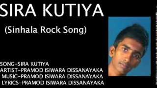 SIRA KUTIYA (Sinhala Rock Song)