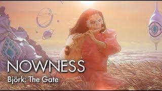 Björk: The Gate