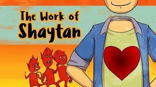 The Work of Shaytan | Subtitled