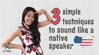 3 simple techniques to sound like a native English speaker 💪🏻💪🏻 || American English 🇺🇸