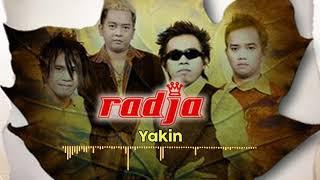 Radja - Yakin (Official Music Audio)