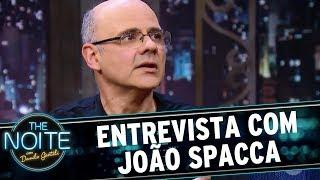 Entrevista com João Spacca | The Noite (18/08/17)