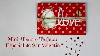 Mini Album Scrapbook para regalar en San Valentin * TUTORIAL SCRAPBOOK * Creaciones Izzy