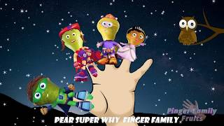 Super Why Pear Fruits Finger Family Song for Kids Nursery Rhymes