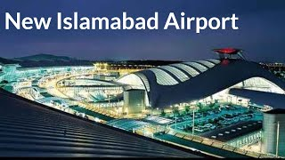 New Islamabad International Airport 2019 || New Islamabad Airport