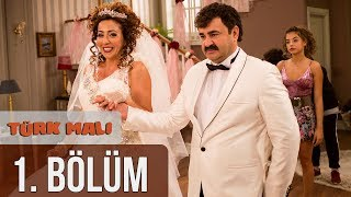 Türk Malı 1. Bölüm