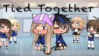Tied together~GLMM~Gacha life