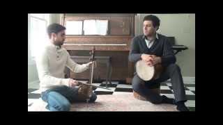 Improvisation in Rast-Panjgah by Shayan Parsai (kamancheh) and Reza Sarlak (Tonbak).