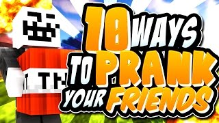 Minecraft: 10 Ways To Prank Your Friends
