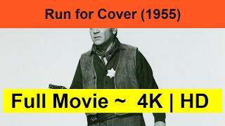 Run-for-Cover--1955--Full