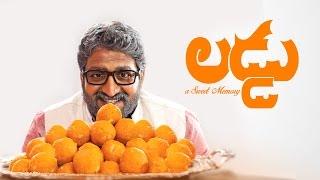 LADDU A Sweet Memory || Telugu Short FIlm 2016 ||  With Subtitles || Directed by Ommkaram Sashidhar