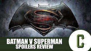 Batman V Superman Spoilers Review