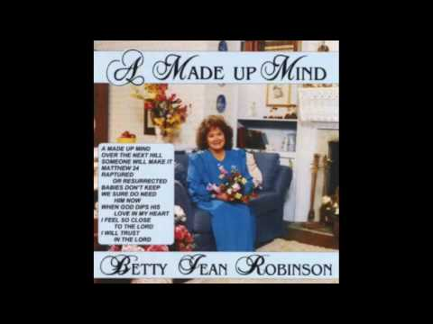 A Made up Mind Betty Jean Robinson