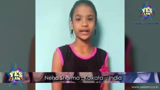 Kind words from our YES I AM Contestant Neha Sharma