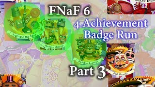 FNaF 6 | Four Achievement Badge Run Part 3: Funtime Chica on Night 3 (Wednesday)