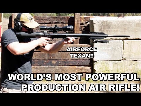 World s Most Powerful Production Air Rifle AirForce Texan